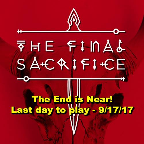 Final Sacrifice: The End Is Near!
